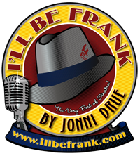 I'll Be Frank - The Very Best of Sinatra by Jonni Drue